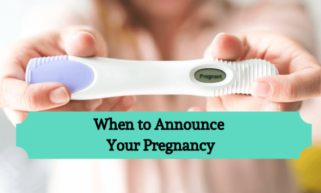 When to Announce Pregnancy: Everything You Need to Know